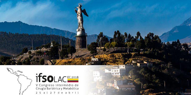 Participamos en el V Congreso Intermedio IFSO-LAC 2018