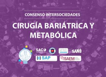 Consenso intersociedades – Cirugía Bariátrica y Metabólica